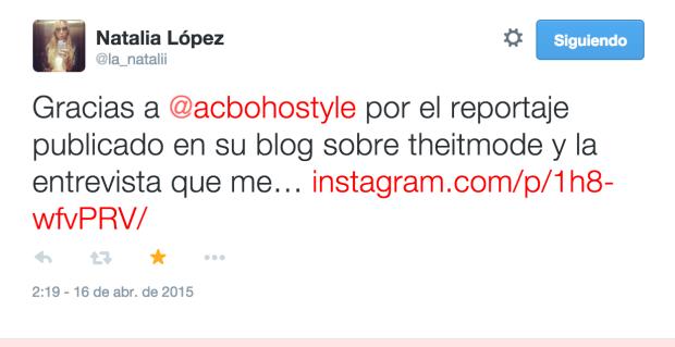 FECHA: 16 Abril 2015 BLOGGER: The It Mode (Natalia López) MEDIO: Twitter