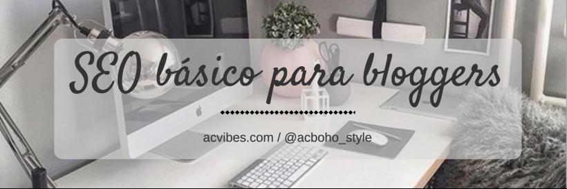 seo-basico-para-bloggers-acvibes